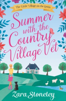 Summer with the Country Village Vet, Paperback Book