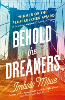 Behold the Dreamers : An Oprah's Book Club Pick, Paperback Book