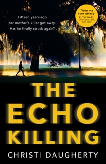 The Echo Killing : A Gripping Debut Crime Thriller You Won't be Able to Put Down!, Paperback Book