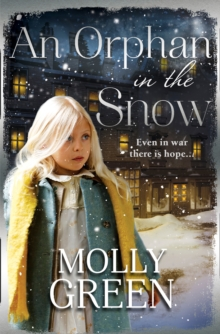 An Orphan in the Snow : The Heart-Warming Saga You Need to Read This Year, Paperback Book