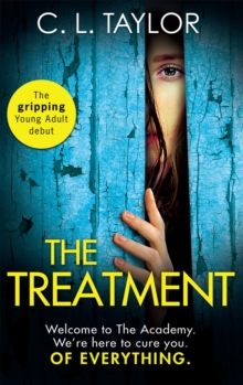 The Treatment : The Gripping Twist-Filled Ya Thriller from the Million Copy Sunday Times Bestselling Author of the Escape, Paperback Book
