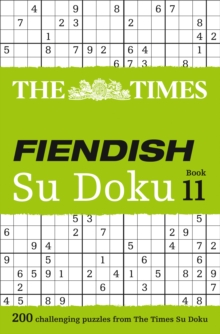 The Times Fiendish Su Doku Book 11 : 200 Challenging Su Doku Puzzles, Paperback Book