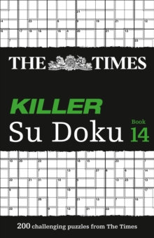 The Times Killer Su Doku Book 14 : 200 Challenging Puzzles from the Times, Paperback / softback Book
