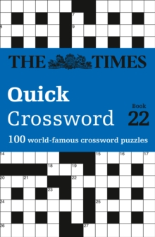 The Times Quick Crossword Book 22 : 100 General Knowledge Puzzles from the Times 2, Paperback Book