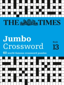 The Times 2 Jumbo Crossword Book 13 : 60 of the World's Biggest Puzzles from the Times 2, Paperback Book