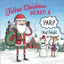 Father Christmas Heard a Parp, Paperback Book