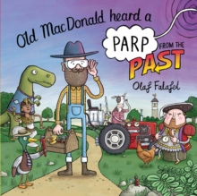 Old MacDonald Heard a Parp from the Past, Paperback / softback Book