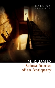 Ghost Stories of an Antiquary, Paperback Book