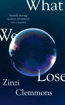 What We Lose, Hardback Book