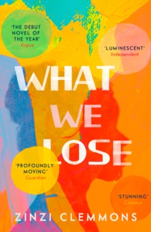 What We Lose, Paperback Book