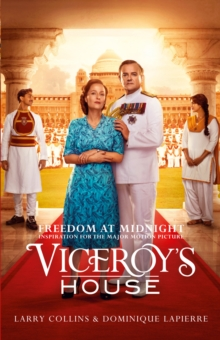 Freedom at Midnight : Inspiration for the Major Motion Picture Viceroy's House, Paperback / softback Book