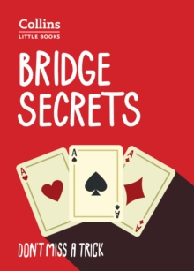 Bridge Secrets : Don'T Miss a Trick, Paperback Book