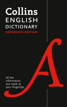 Collins English Dictionary Reference edition : 290,000 Words and Phrases, Hardback Book