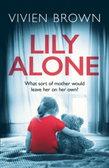 Lily Alone : A Gripping and Emotional Drama, Paperback Book
