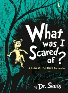 What Was I Scared Of?, Hardback Book
