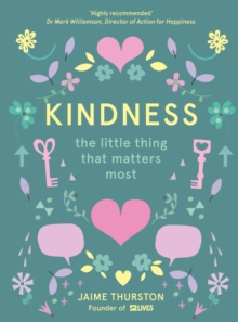 Kindness: The Little Thing that Matters Most, EPUB eBook