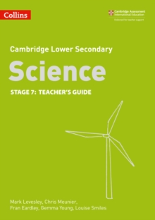 Lower Secondary Science Teacher's Guide: Stage 7, Paperback / softback Book