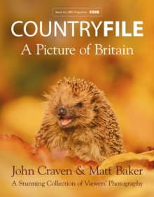 Countryfile - A Picture of Britain : A Stunning Collection of Viewers' Photography, Hardback Book