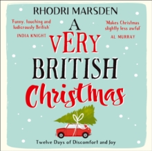 A Very British Christmas : Twelve Days of Discomfort and Joy, eAudiobook MP3 eaudioBook