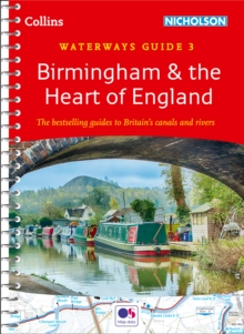 Birmingham and the Heart of England : For Everyone with an Interest in Britain's Canals and Rivers, Spiral bound Book
