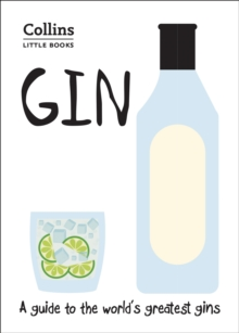 Gin : A Guide to the World's Greatest Gins, Paperback / softback Book