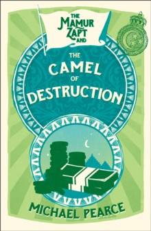 The Mamur Zapt and the Camel of Destruction, Paperback Book