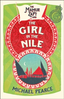 The Mamur Zapt and the Girl in Nile, Paperback Book
