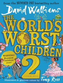 The World's Worst Children 2, Hardback Book