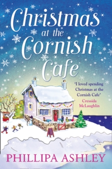 Christmas at the Cornish Cafe : A Heart-Warming Holiday Read for Fans of Poldark, Paperback Book