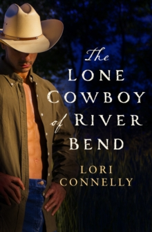 The Lone Cowboy of River Bend, Paperback Book