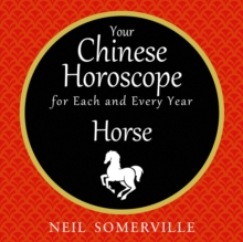 Your Chinese Horoscope for Each and Every Year - Horse, eAudiobook MP3 eaudioBook