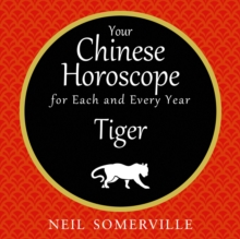 Your Chinese Horoscope for Each and Every Year - Tiger, eAudiobook MP3 eaudioBook