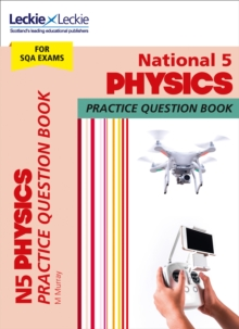 National 5 Physics Practice Question Book for New 2019 Exams : Extra Practice for Sqa Exam Topics, Paperback / softback Book