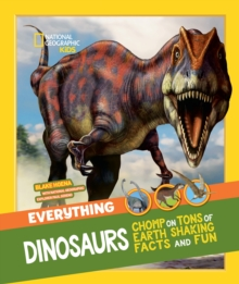 Everything: Dinosaurs, Paperback Book