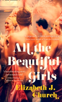 All the Beautiful Girls : An Uplifting Story of Freedom, Love and Identity, Hardback Book