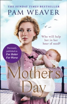 Mother's Day : The Heartwarming Sunday Times Bestseller, Previously Published as for Better for Worse, Hardback Book