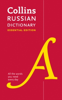 Collins Russian Dictionary Essential edition : 60,000 Translations for Everyday Use, Paperback Book