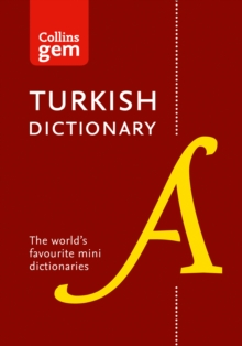 Collins Turkish Gem Dictionary : The World's Favourite Mini Dictionaries, Paperback / softback Book