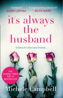 It's Always the Husband : The Sunday Times Bestselling Thriller for Fans of the Marriage Pact, Paperback Book