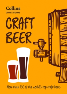 Craft Beer: More than 100 of the world's top craft beers (Collins Little Books), EPUB eBook