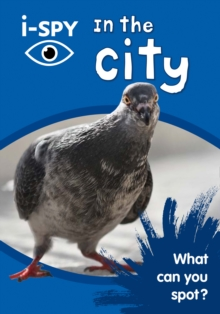 i-SPY In the City : What Can You Spot?, Paperback / softback Book