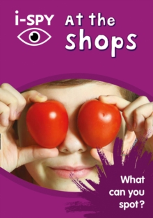 i-SPY at the Shops : What Can You Spot?, Paperback Book