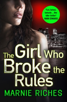 The Girl Who Broke the Rules, Paperback Book