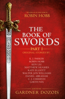 The Book of Swords: Part 1, Paperback Book