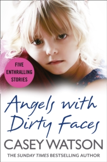 Angels with Dirty Faces: Five Inspiring Stories, EPUB eBook
