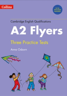 Practice Tests for A2 Flyers, Paperback Book