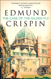 The Case of the Gilded Fly : A Gervase Fen Mystery, Paperback Book