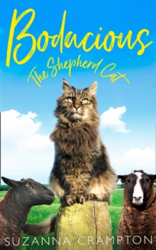Bodacious: The Shepherd Cat, Hardback Book