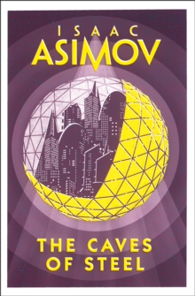 The Caves of Steel, Paperback Book