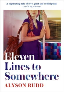 Eleven Lines to Somewhere, Hardback Book